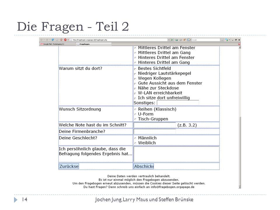 Die Fragen - Teil 2 14Jochen Jung, Larry Maus und Steffen Brünske