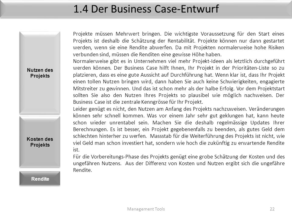 Template Machbarkeits-Analyse Management Tools21 ProjektProjektleiterDatum Features / Bestandteile 1. Technisch2. Economic3. Rechtlich (Legal) 4. Orga
