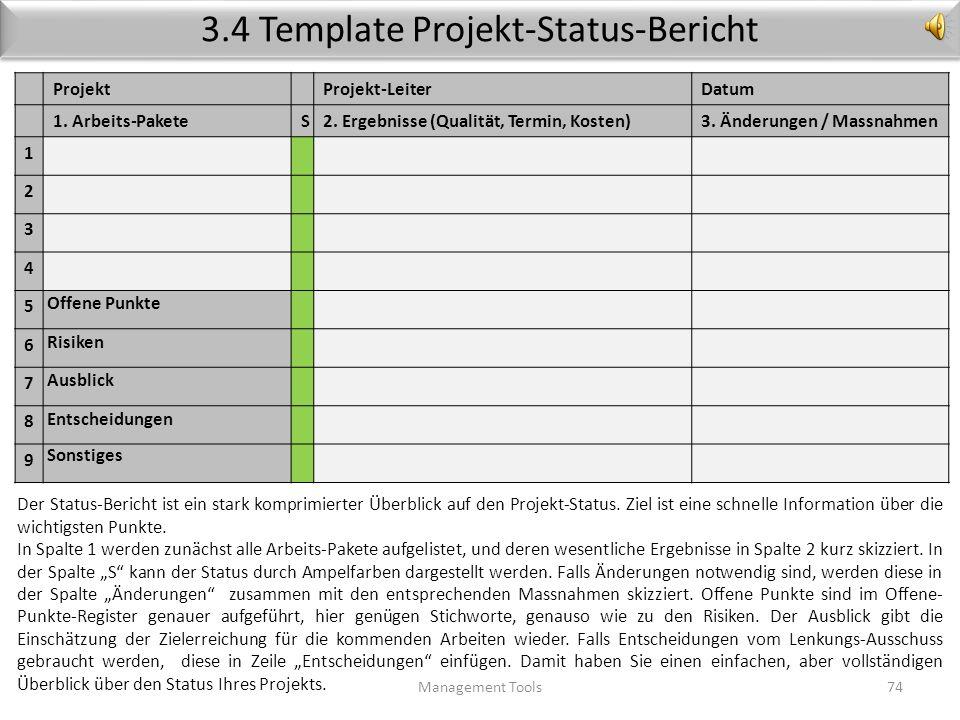 Projekt-Meetings Management Tools73 Regelmässige Meetings sind wichtig für einen geordneten Projektverlauf. Für die Durchführung der Meetings haben si