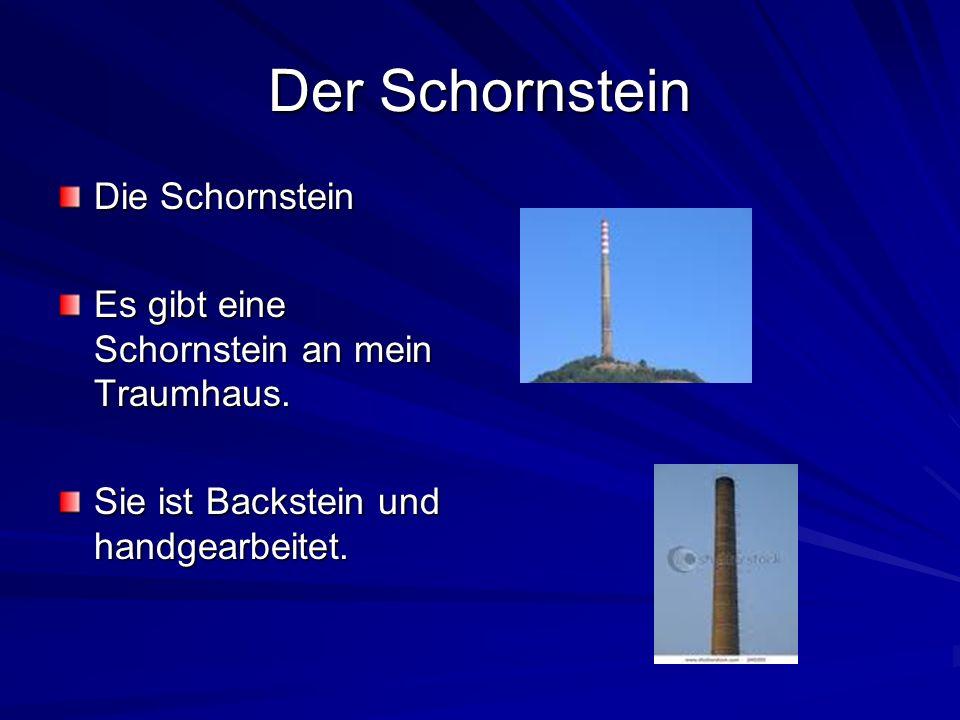 Der Schornstein Die Schornstein Es gibt eine Schornstein an mein Traumhaus. Sie ist Backstein und handgearbeitet.
