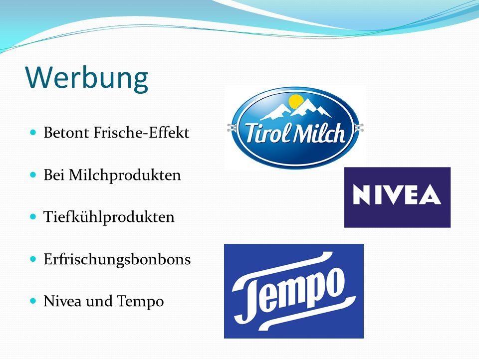Werbung Betont Frische-Effekt Bei Milchprodukten Tiefkühlprodukten Erfrischungsbonbons Nivea und Tempo