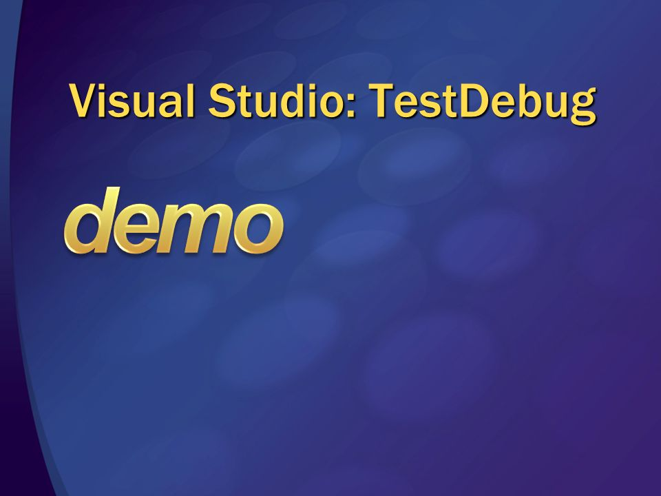 Visual Studio: TestDebug