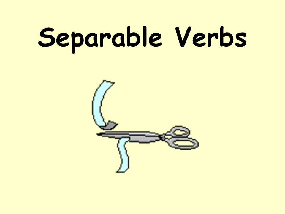 Put these separable verbs into a present tense form.