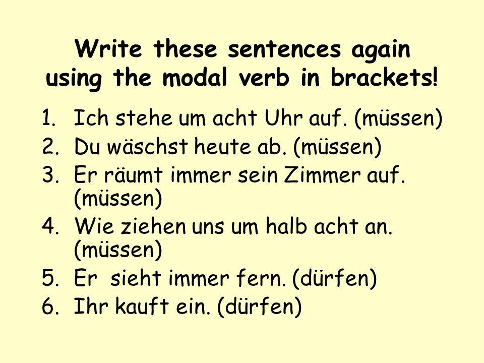 Perfect Tense: Make up a sentence each for these three verbs: einkaufen: Er _______ ___________________ aufräumen: Wir________ __________________ abwa