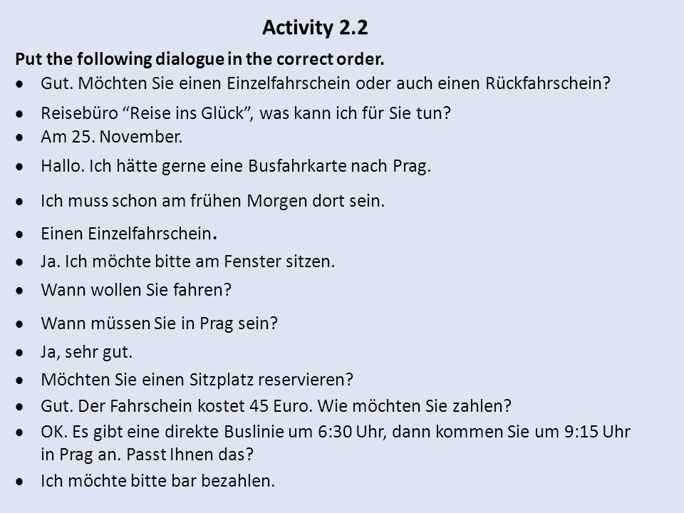Activity 2.2 Put the following dialogue in the correct order.