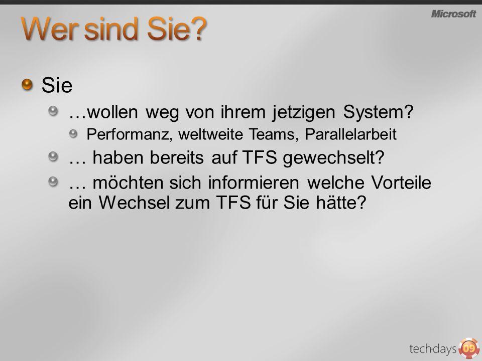 Sie …wollen weg von ihrem jetzigen System? Performanz, weltweite Teams, Parallelarbeit … haben bereits auf TFS gewechselt? … möchten sich informieren