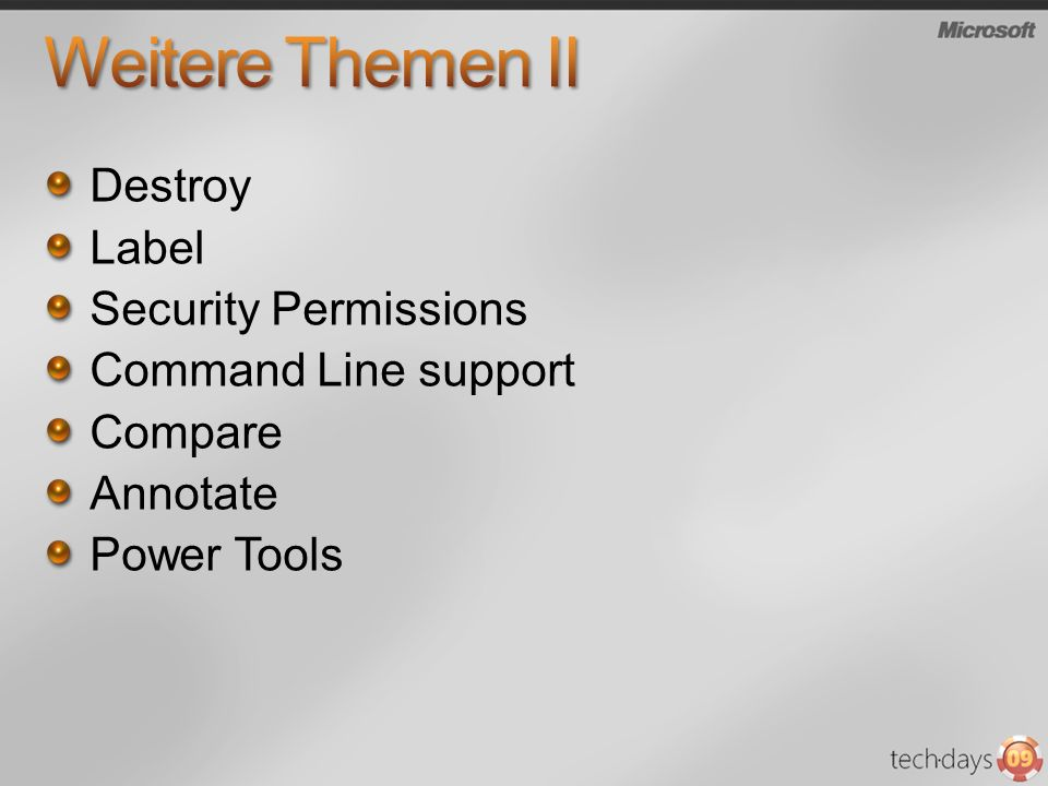 Destroy Label Security Permissions Command Line support Compare Annotate Power Tools