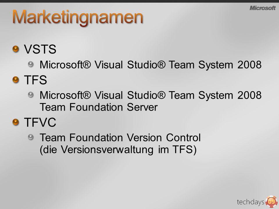 VSTS Microsoft® Visual Studio® Team System 2008 TFS Microsoft® Visual Studio® Team System 2008 Team Foundation Server TFVC Team Foundation Version Con