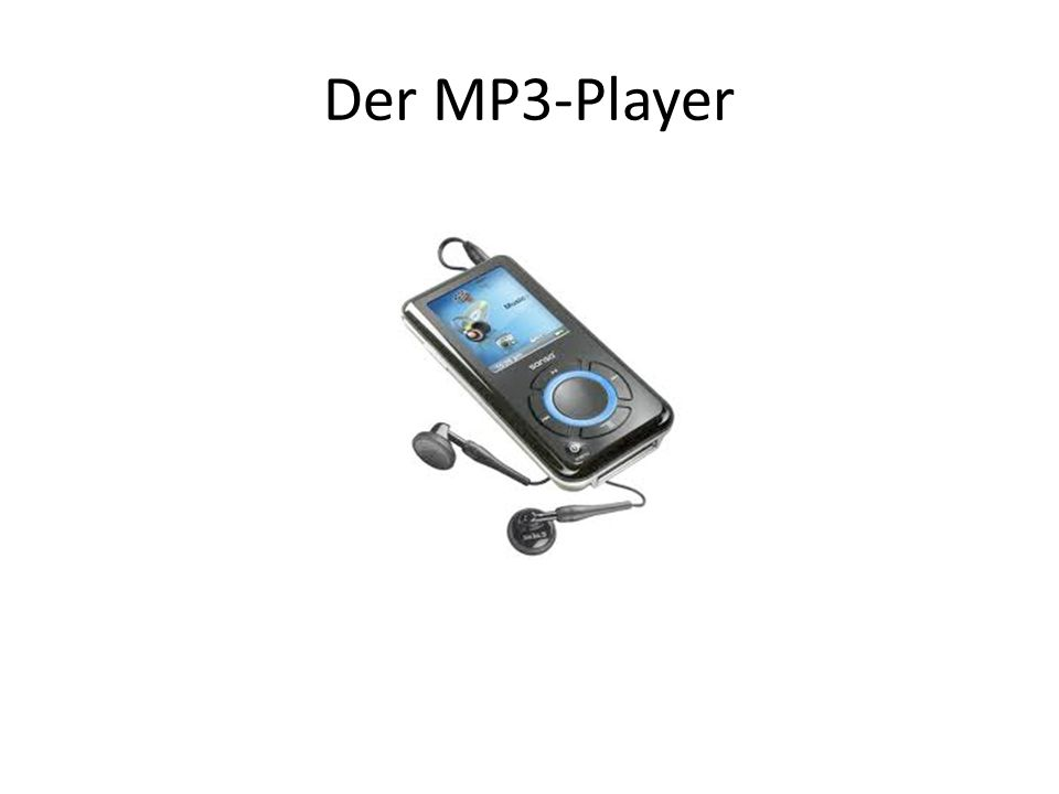 Der MP3-Player