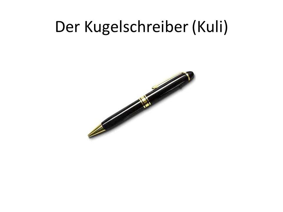 Der Kugelschreiber (Kuli)