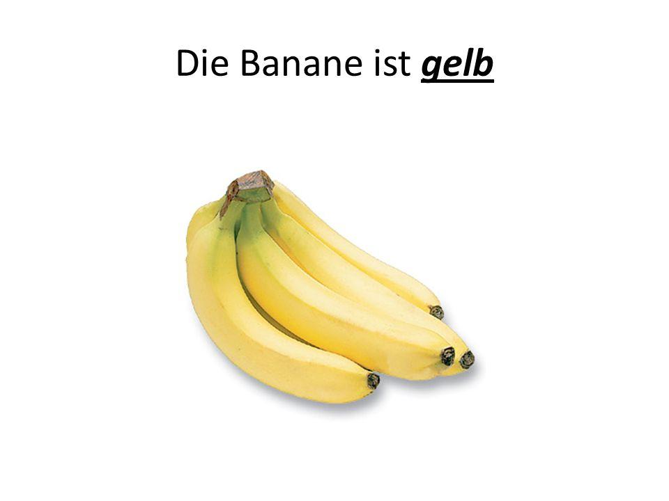 Die Banane ist gelb