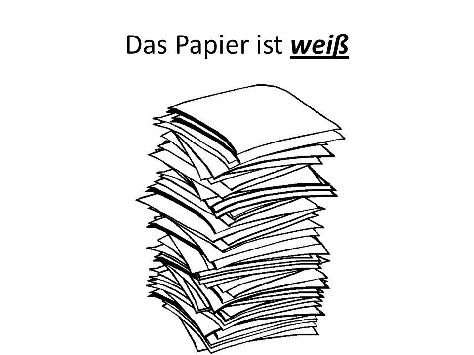 Das Papier ist weiß