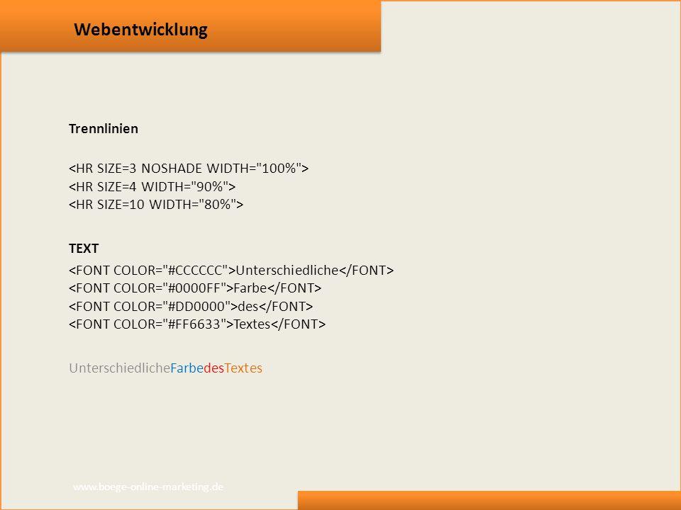 Webentwicklung Trennlinien TEXT Unterschiedliche Farbe des Textes www.boege-online-marketing.de
