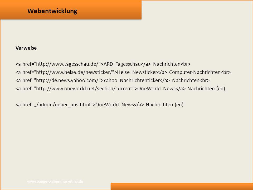 Webentwicklung Verweise ARD Tagesschau Nachrichten Heise Newsticker Computer-Nachrichten Yahoo Nachrichtenticker Nachrichten OneWorld News Nachrichten