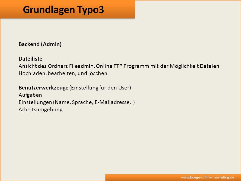 Grundlagen Typo3 www.boege-online-marketing.de Backend (Admin) Dateiliste Ansicht des Ordners Fileadmin. Online FTP Programm mit der Möglichkeit Datei