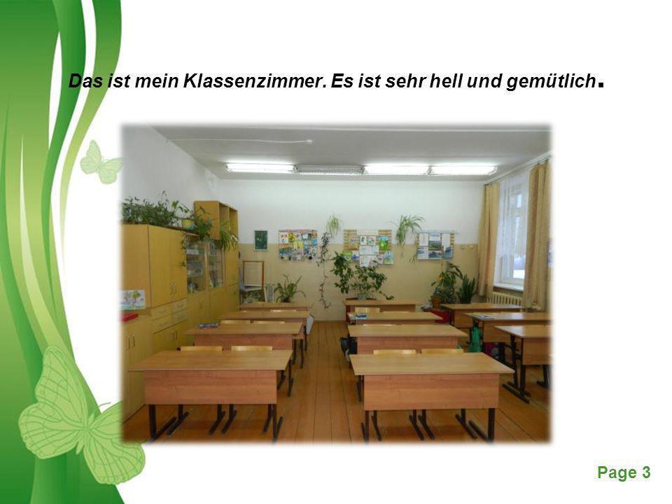 Free Powerpoint TemplatesPage 3 Das ist mein Klassenzimmer. Es ist sehr hell und gemütlich.