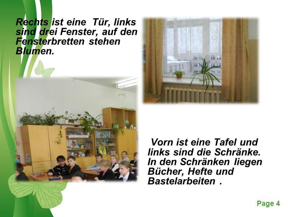 Free Powerpoint TemplatesPage 4 Rechts ist eine Tür, links sind drei Fenster, auf den Fensterbretten stehen Blumen. Vorn ist eine Tafel und links sind