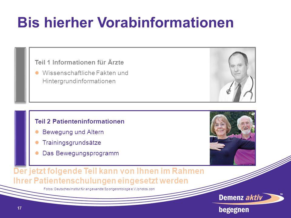 Bis hierher Vorabinformationen 17 Teil 1 Informationen für Ärzte Wissenschaftliche Fakten und Hintergrundinformationen Teil 2 Patienteninformationen B