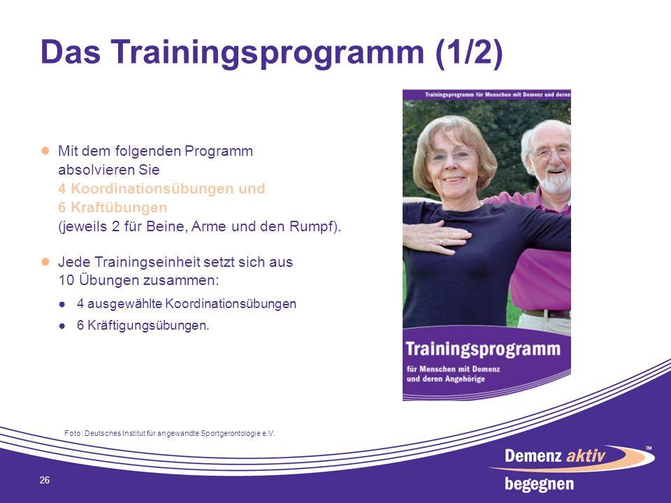 Das Trainingsprogramm (1/2) Mit dem folgenden Programm absolvieren Sie 4 Koordinationsübungen und 6 Kraftübungen (jeweils 2 für Beine, Arme und den Ru