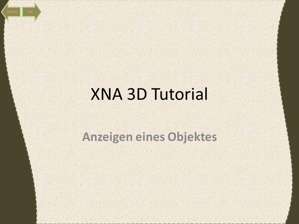 XNA 3D Tutorial Anzeigen eines Objektes