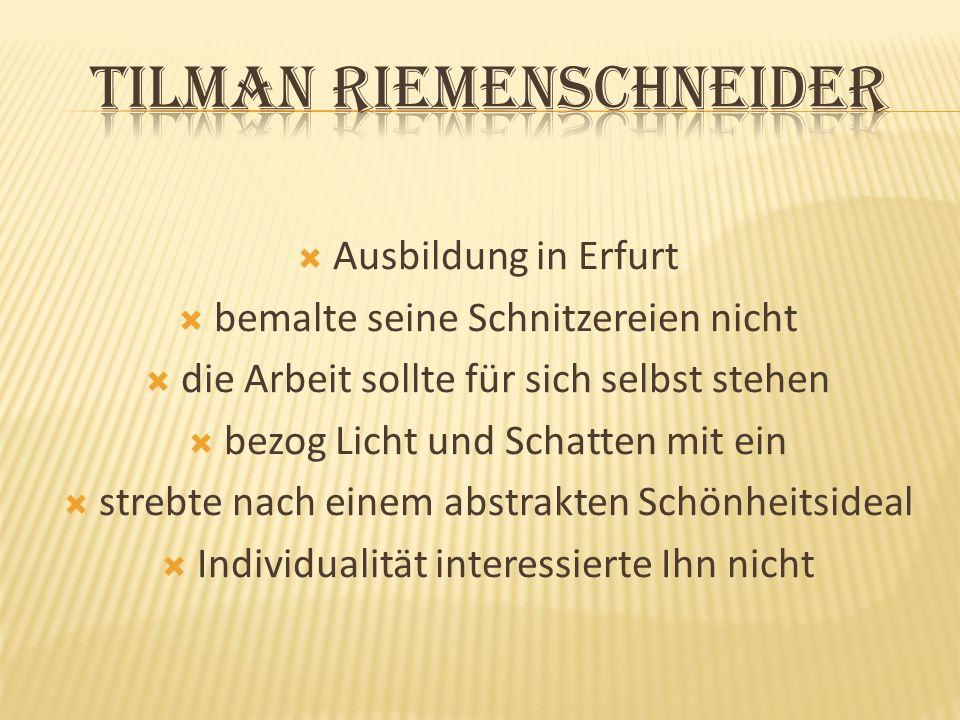 Ausbildung in Erfurt bemalte seine Schnitzereien nicht die Arbeit sollte für sich selbst stehen bezog Licht und Schatten mit ein strebte nach einem ab