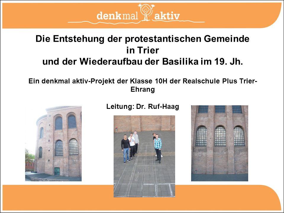 Projektziel und Grundkonzept Im Zentrum des Projektes steht die Beschäftigung der Schülerinnen und Schüler mit der Evangelischen Kirche zum Erlöser, der Kaiser Constantins (310 n.Chr.