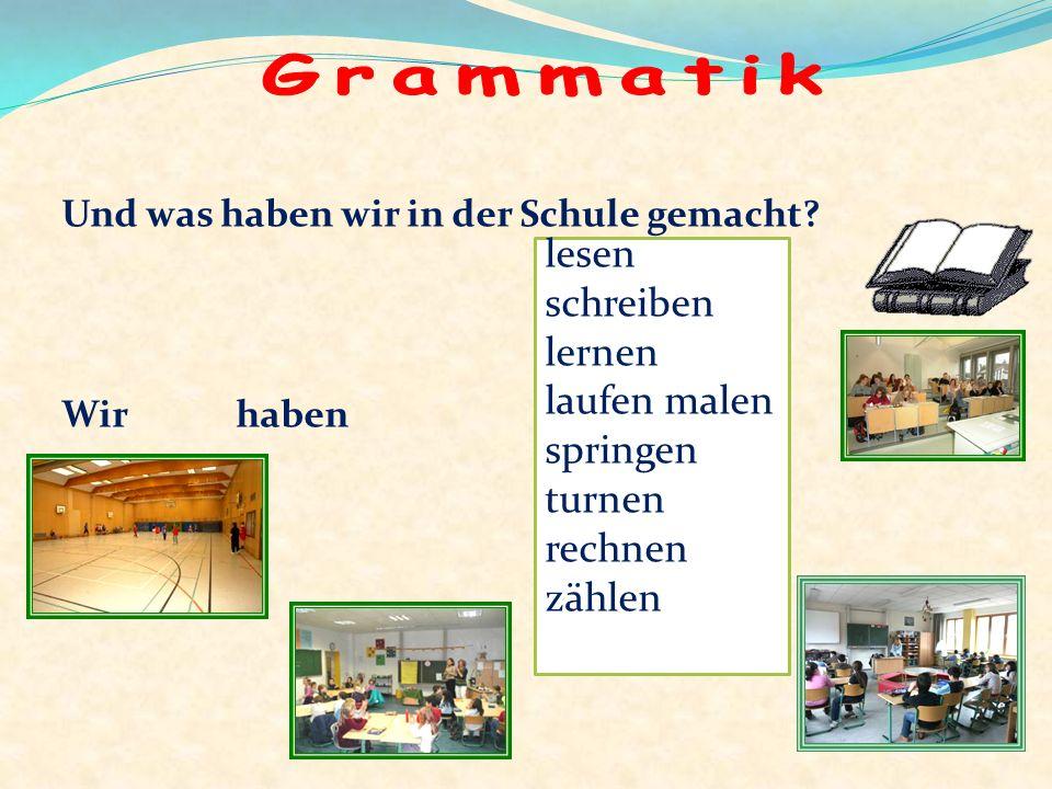 In der Schule lesen wir, In der Schule schreiben wir, In der Schule, in der Schule, In der Schule lernen wir. In dem Schulhof laufen wir, In dem Schul