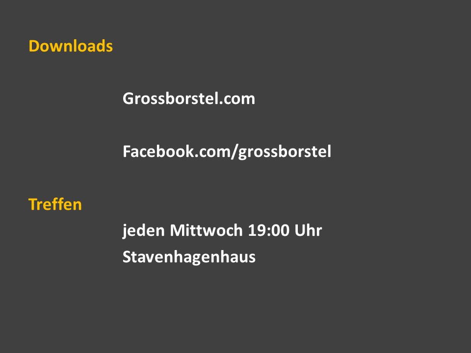 Downloads Grossborstel.com Facebook.com/grossborstel Treffen jeden Mittwoch 19:00 Uhr Stavenhagenhaus