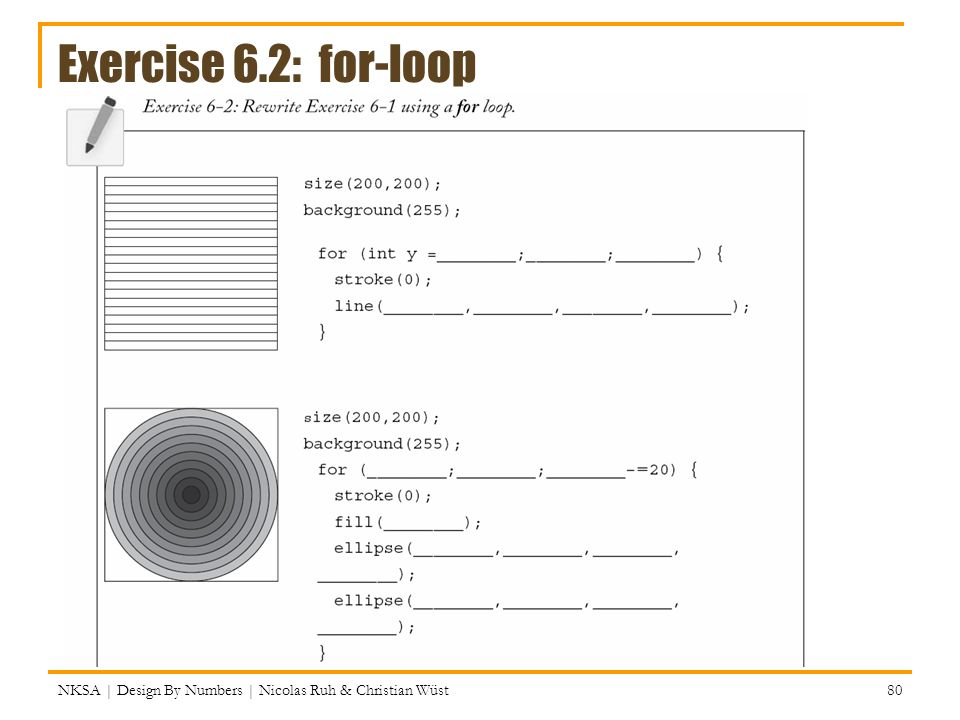 Exercise 6.2: for-loop NKSA | Design By Numbers | Nicolas Ruh & Christian Wüst 80