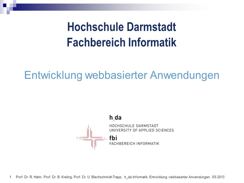 122 Prof.Dr. R. Hahn, Prof. Dr. B. Kreling, Prof.
