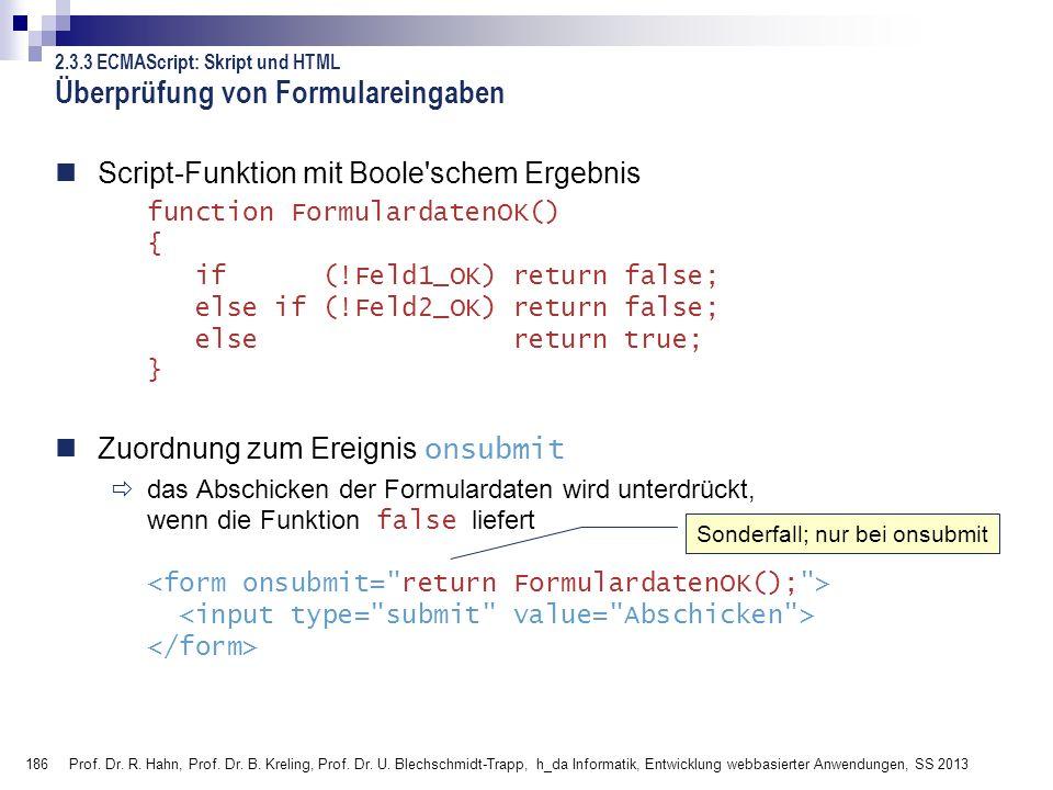 186 Prof. Dr. R. Hahn, Prof. Dr. B. Kreling, Prof. Dr. U. Blechschmidt-Trapp, h_da Informatik, Entwicklung webbasierter Anwendungen, SS 2013 Script-Fu