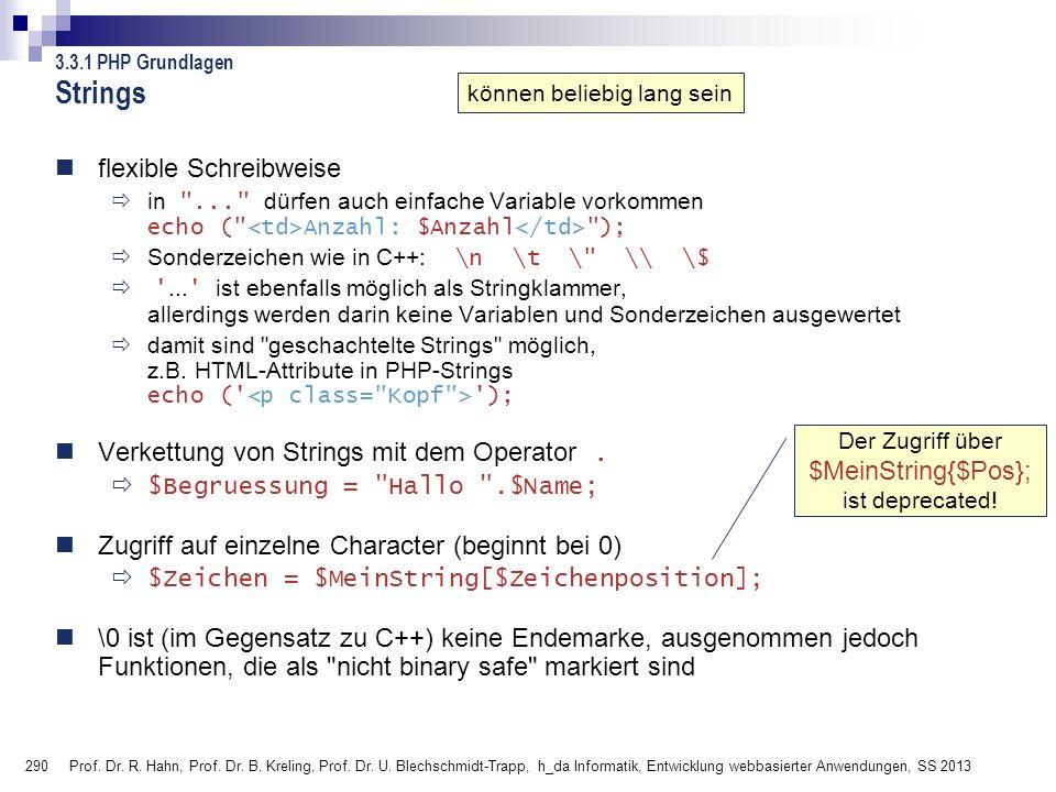 290 Prof. Dr. R. Hahn, Prof. Dr. B. Kreling, Prof. Dr. U. Blechschmidt-Trapp, h_da Informatik, Entwicklung webbasierter Anwendungen, SS 2013 flexible