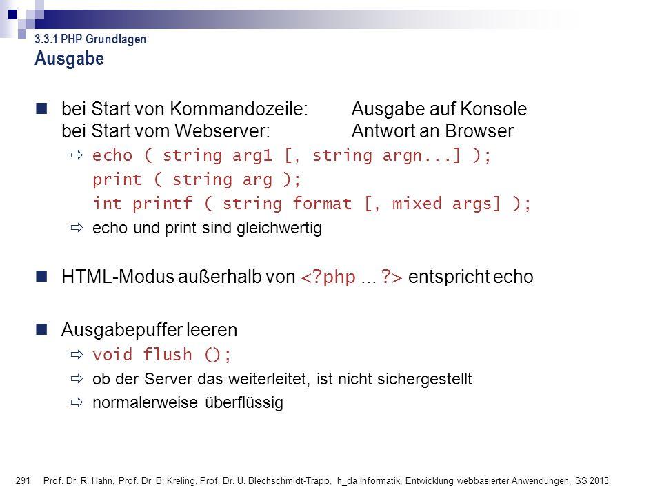 291 Prof. Dr. R. Hahn, Prof. Dr. B. Kreling, Prof. Dr. U. Blechschmidt-Trapp, h_da Informatik, Entwicklung webbasierter Anwendungen, SS 2013 bei Start
