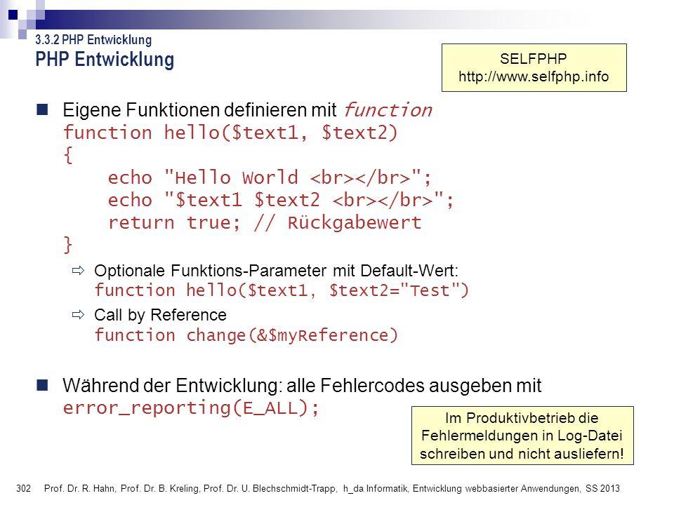 302 Prof. Dr. R. Hahn, Prof. Dr. B. Kreling, Prof. Dr. U. Blechschmidt-Trapp, h_da Informatik, Entwicklung webbasierter Anwendungen, SS 2013 Eigene Fu