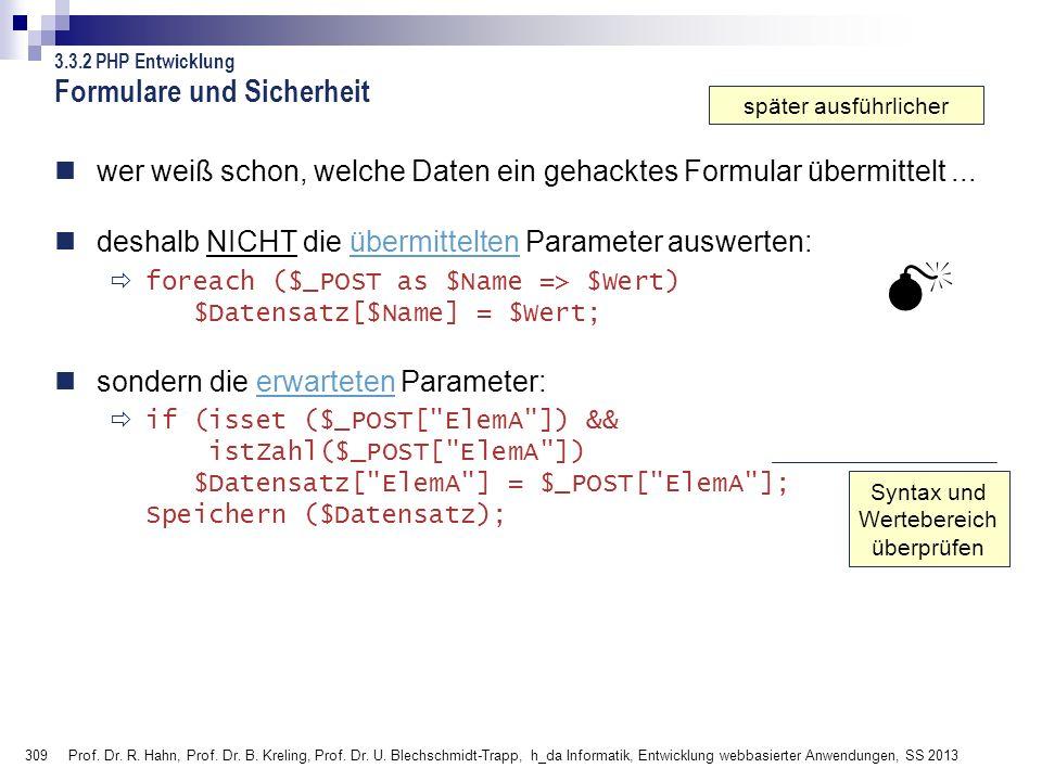 309 Prof. Dr. R. Hahn, Prof. Dr. B. Kreling, Prof. Dr. U. Blechschmidt-Trapp, h_da Informatik, Entwicklung webbasierter Anwendungen, SS 2013 wer weiß
