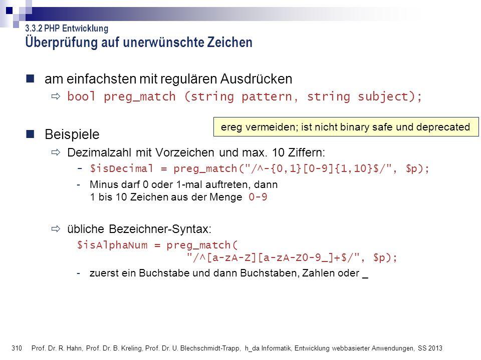 310 Prof. Dr. R. Hahn, Prof. Dr. B. Kreling, Prof. Dr. U. Blechschmidt-Trapp, h_da Informatik, Entwicklung webbasierter Anwendungen, SS 2013 am einfac