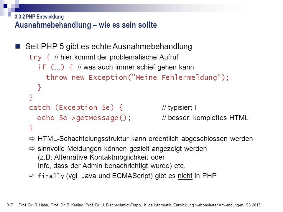 317 Prof. Dr. R. Hahn, Prof. Dr. B. Kreling, Prof. Dr. U. Blechschmidt-Trapp, h_da Informatik, Entwicklung webbasierter Anwendungen, SS 2013 Ausnahmeb