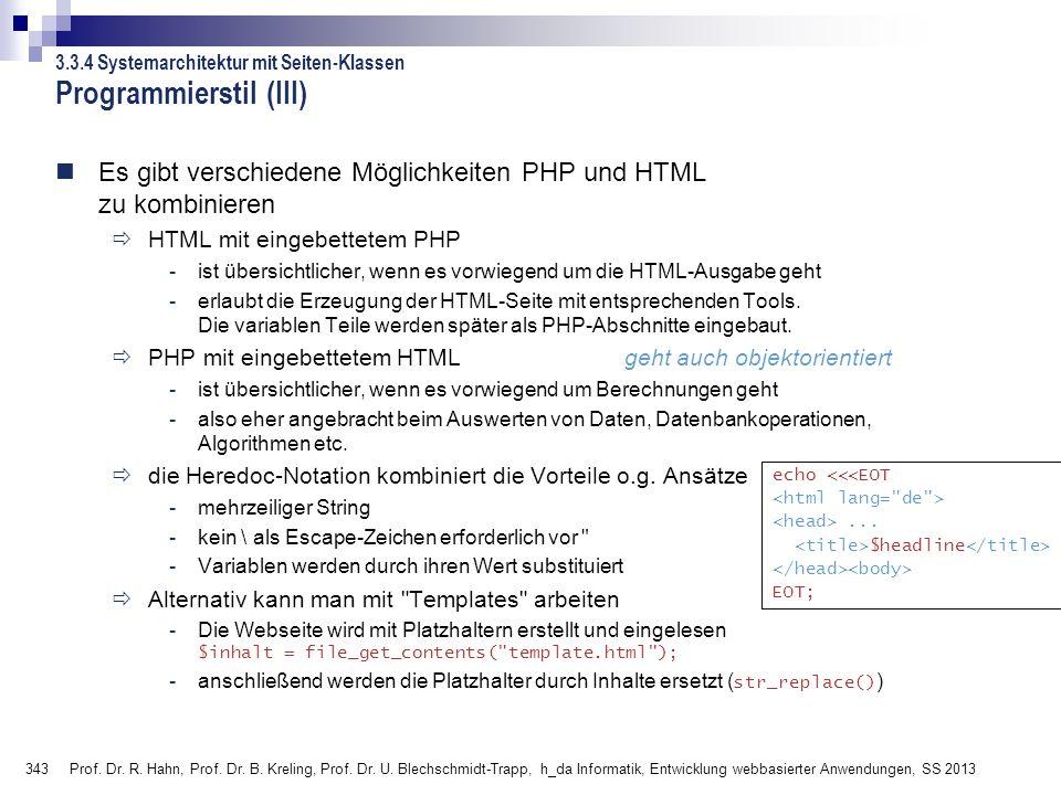 343 Prof. Dr. R. Hahn, Prof. Dr. B. Kreling, Prof. Dr. U. Blechschmidt-Trapp, h_da Informatik, Entwicklung webbasierter Anwendungen, SS 2013 Programmi