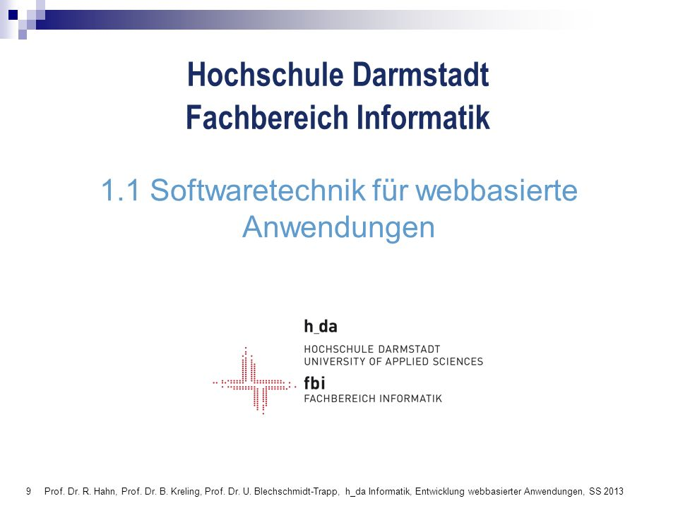 170 Prof.Dr. R. Hahn, Prof. Dr. B. Kreling, Prof.