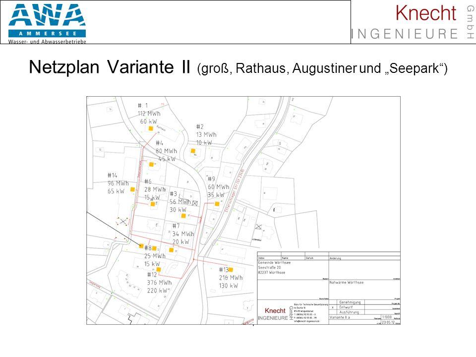 Biomasse in Nahwärmenetzen Netzplan Variante II (groß, Rathaus, Augustiner und Seepark)