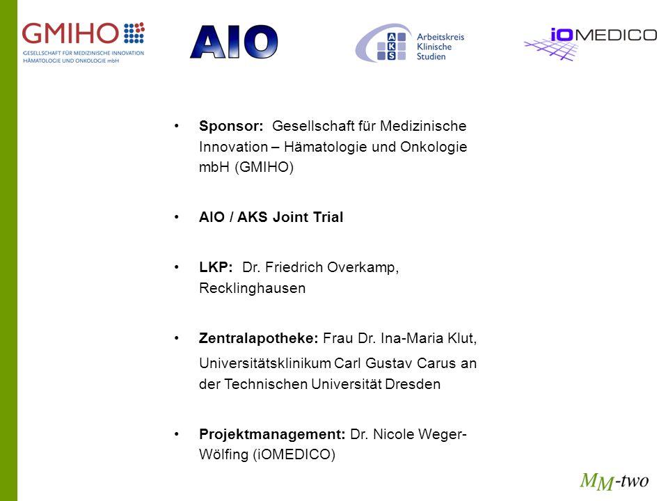 Sponsor: Gesellschaft für Medizinische Innovation – Hämatologie und Onkologie mbH (GMIHO) AIO / AKS Joint Trial LKP: Dr. Friedrich Overkamp, Recklingh