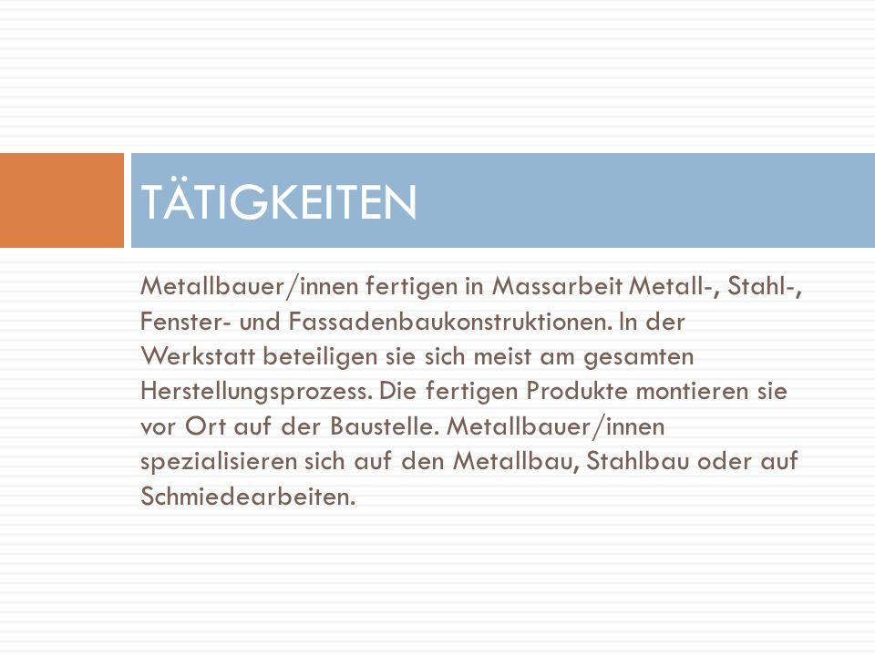 Metallbauer/innen fertigen in Massarbeit Metall-, Stahl-, Fenster- und Fassadenbaukonstruktionen.