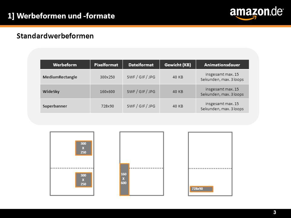 1] Werbeformen und -formate Standardwerbeformen 3 WerbeformPixelformatDateiformatGewicht (KB)Animationsdauer MediumRectangle300x250SWF / GIF / JPG40 K