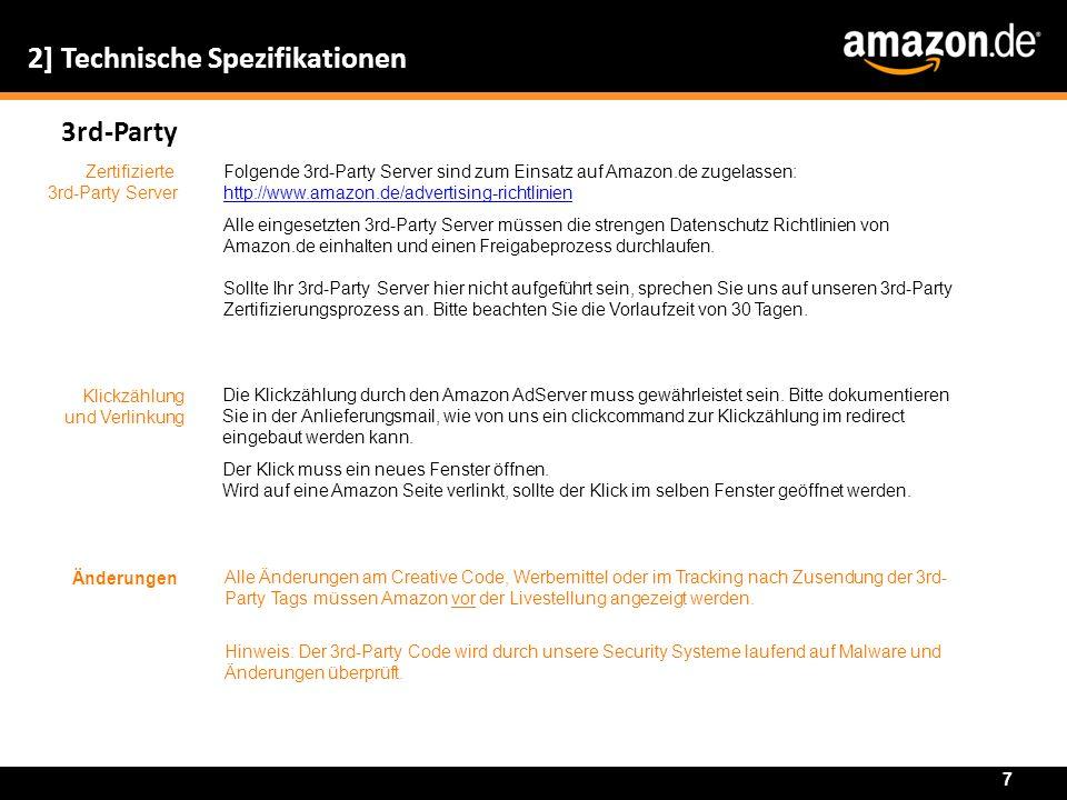 2] Technische Spezifikationen 3rd-Party Zertifizierte 3rd-Party Server Folgende 3rd-Party Server sind zum Einsatz auf Amazon.de zugelassen: http://www