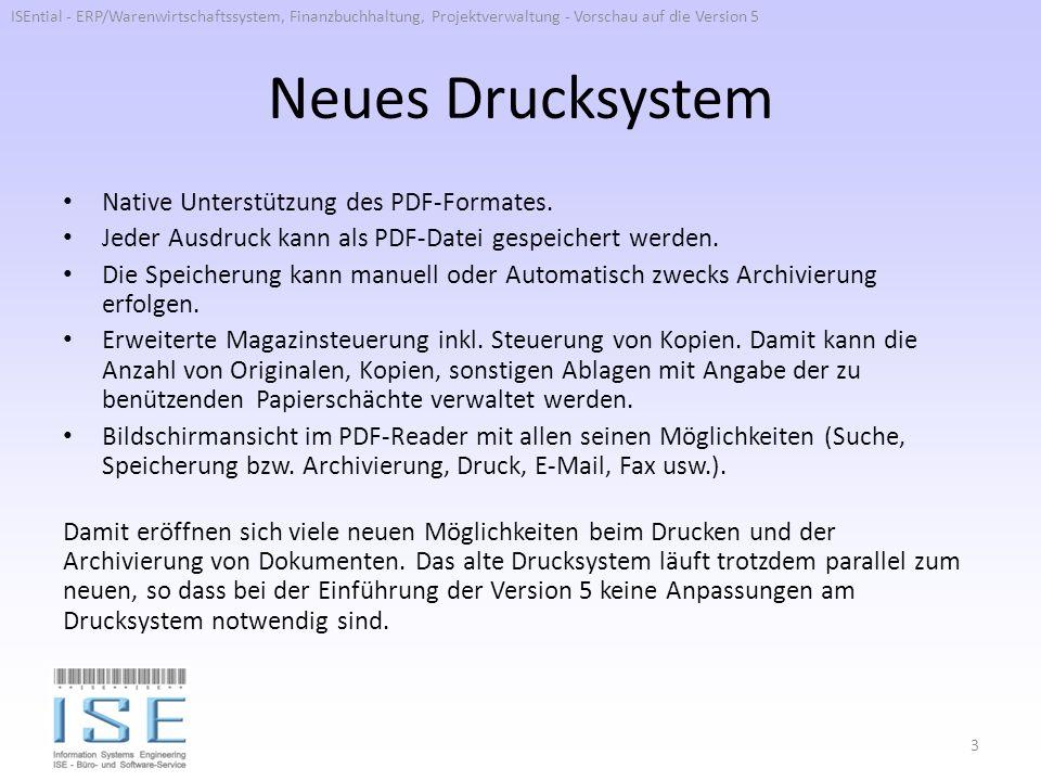 Neues Drucksystem Native Unterstützung des PDF-Formates. Jeder Ausdruck kann als PDF-Datei gespeichert werden. Die Speicherung kann manuell oder Autom