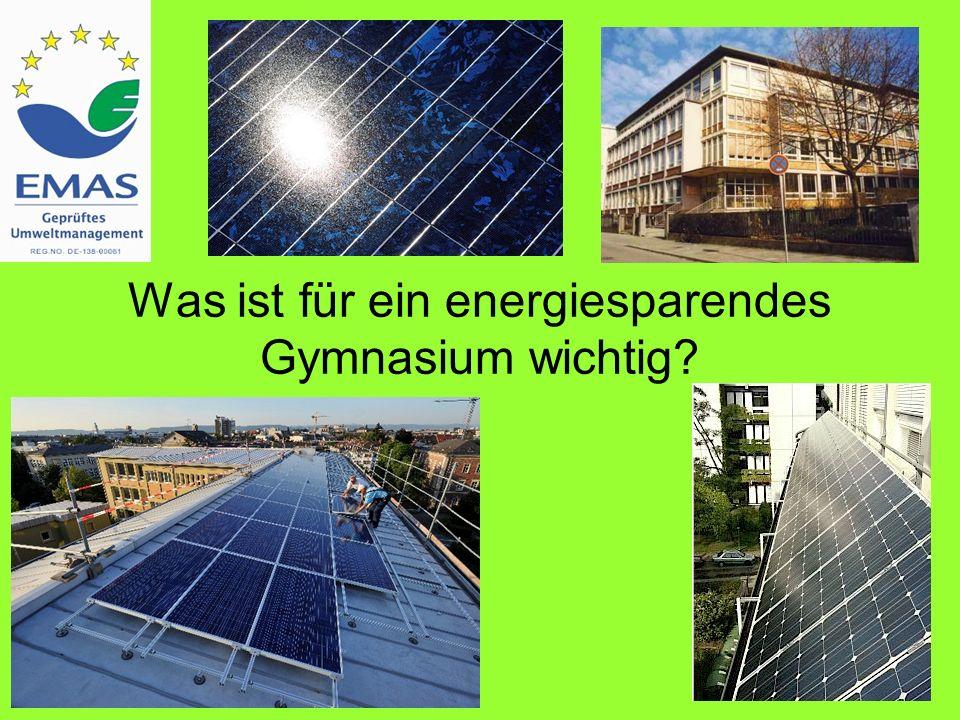 Was ist für ein energiesparendes Gymnasium wichtig?
