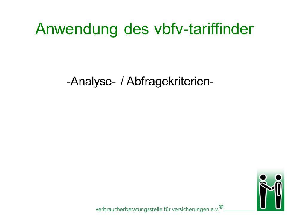 -Analyse- / Abfragekriterien- Anwendung des vbfv-tariffinder
