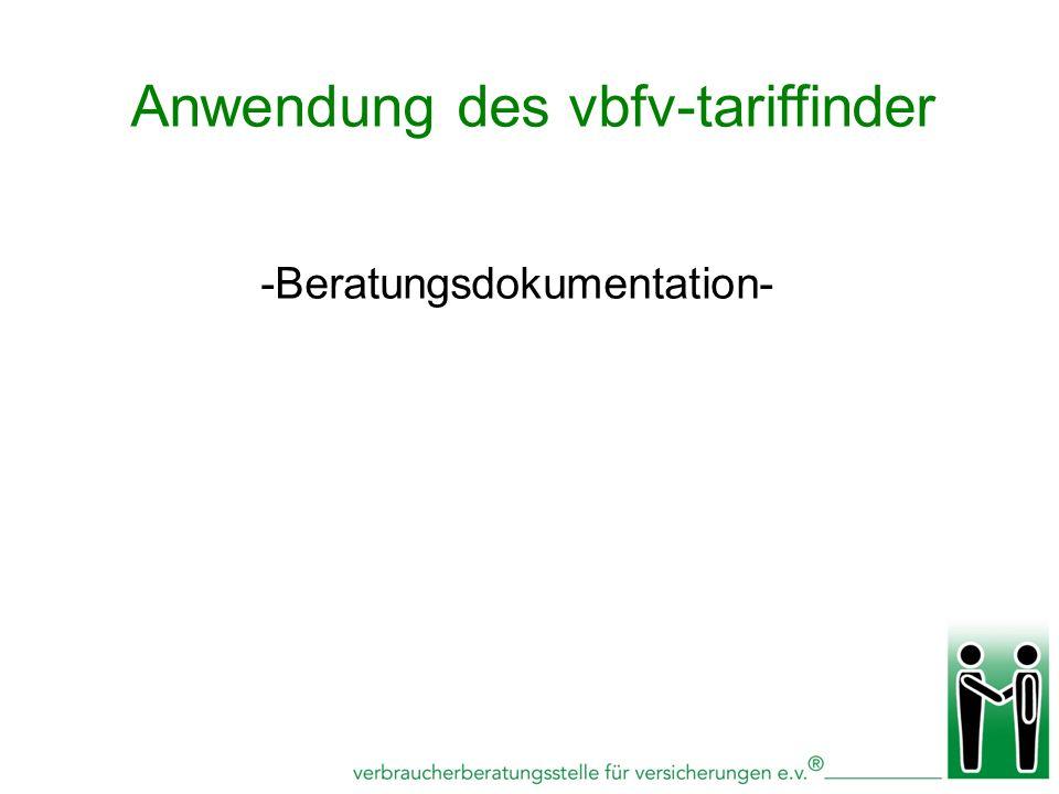 -Beratungsdokumentation- Anwendung des vbfv-tariffinder