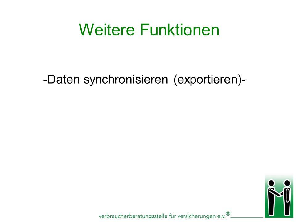 -Daten synchronisieren (exportieren)- Weitere Funktionen