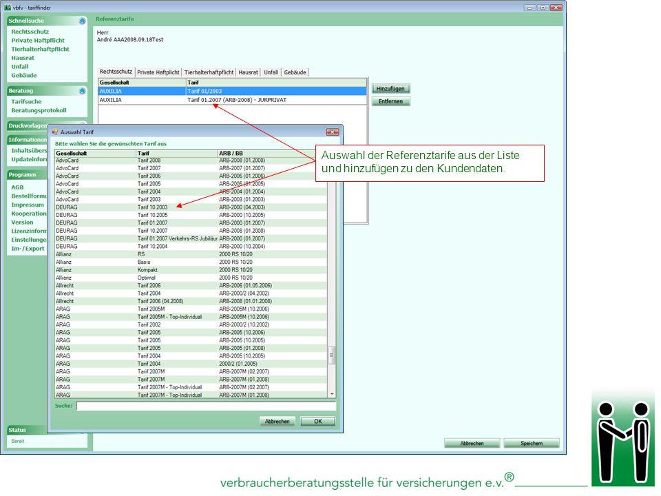Auswahl der Referenztarife aus der Liste und hinzufügen zu den Kundendaten.